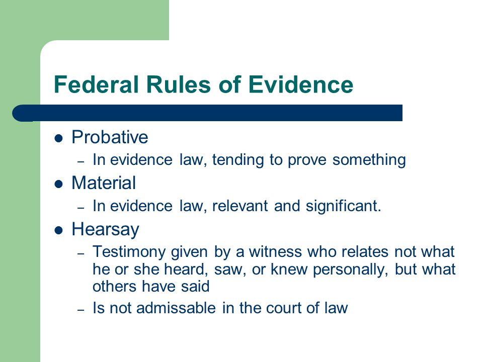 Federal Rules of Evidence