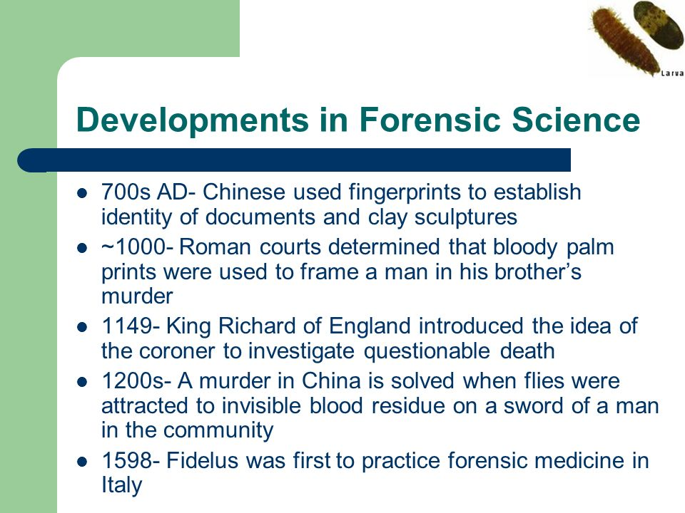 Developments in Forensic Science