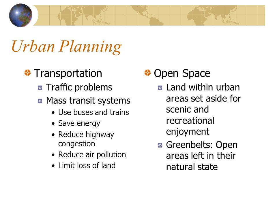 Urban Planning Transportation Open Space Traffic problems