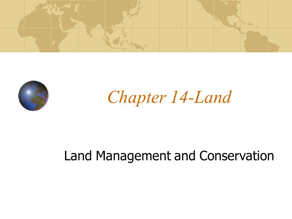 Land Management and Conservation