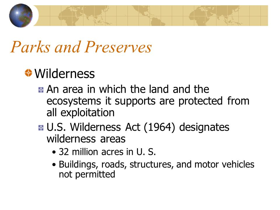 Parks and Preserves Wilderness