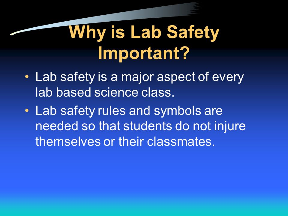 Why is Lab Safety Important