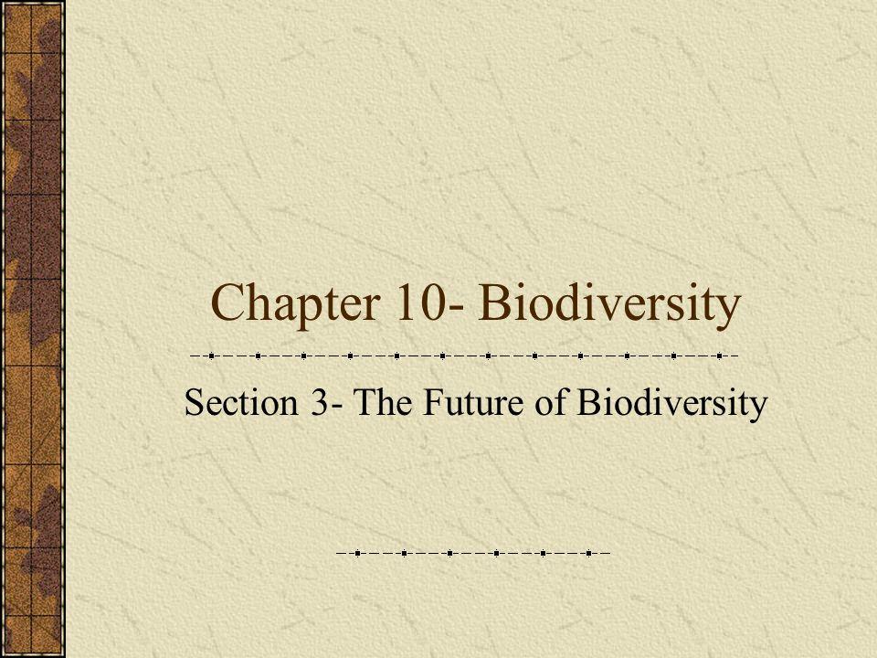 Chapter 10- Biodiversity