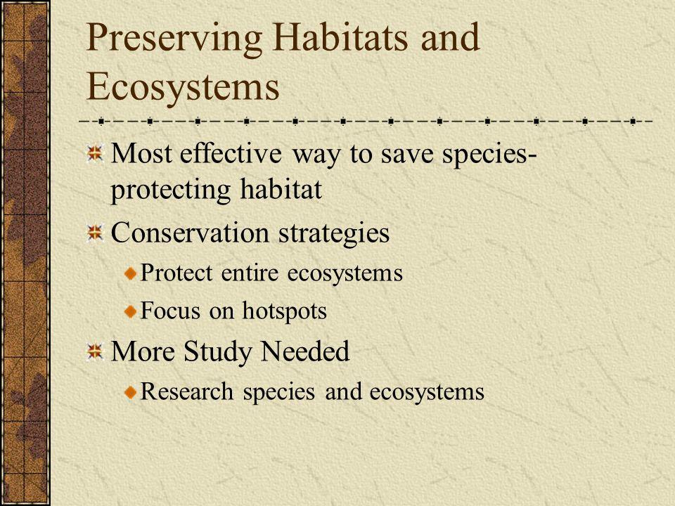 Preserving Habitats and Ecosystems