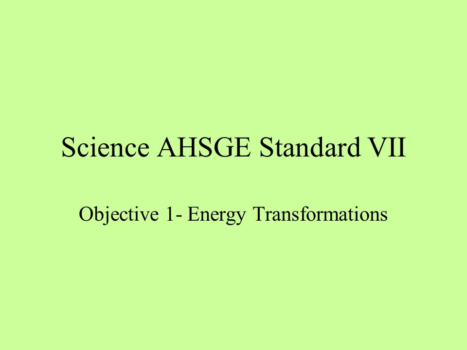 Science AHSGE Standard VII