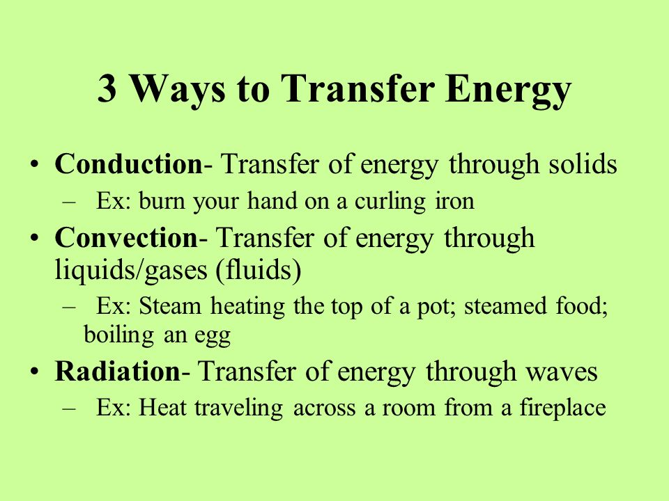3 Ways to Transfer Energy