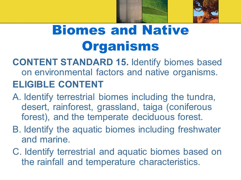 Biomes and Native Organisms