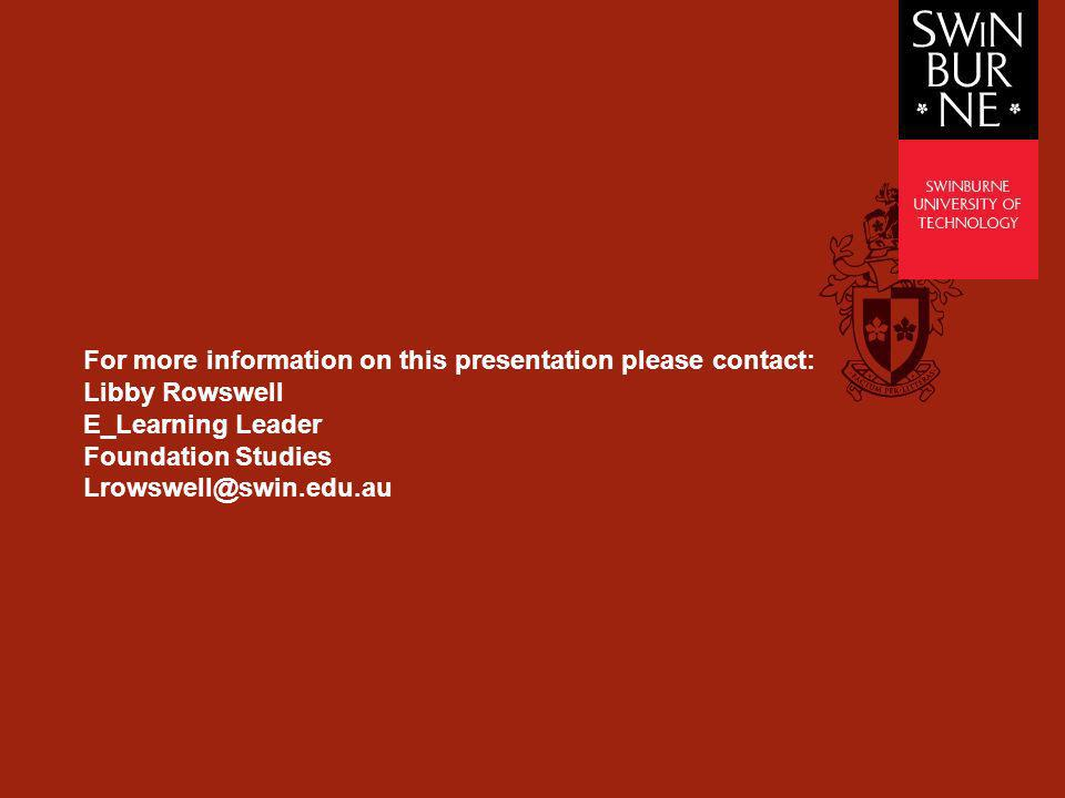 For more information on this presentation please contact: