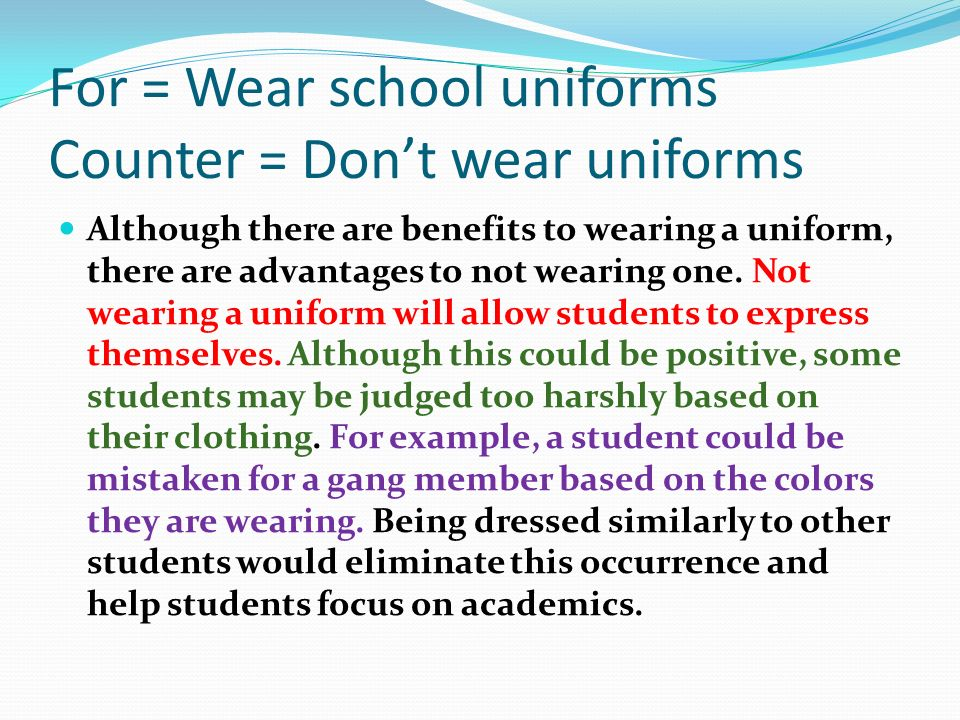 persuasive writing on school uniforms School uniform debate picture when studying persuasive writing, teachers will often use this argument to get children talking if you are a child reading this,.