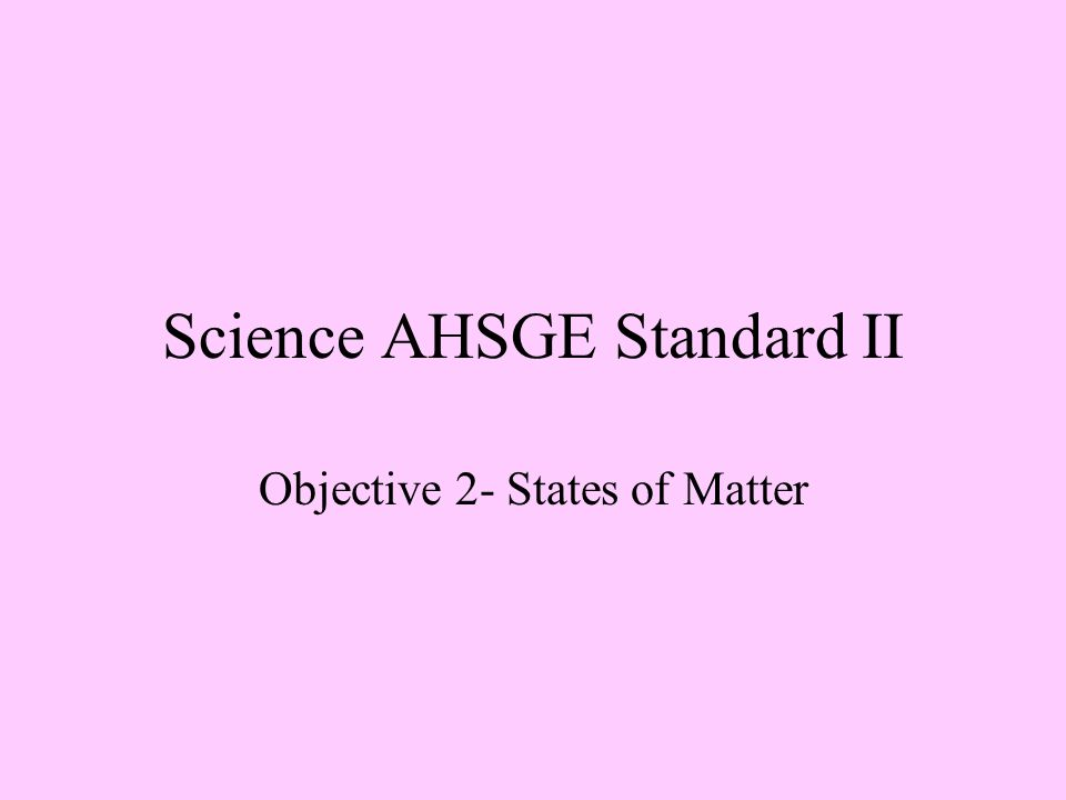 Science AHSGE Standard II