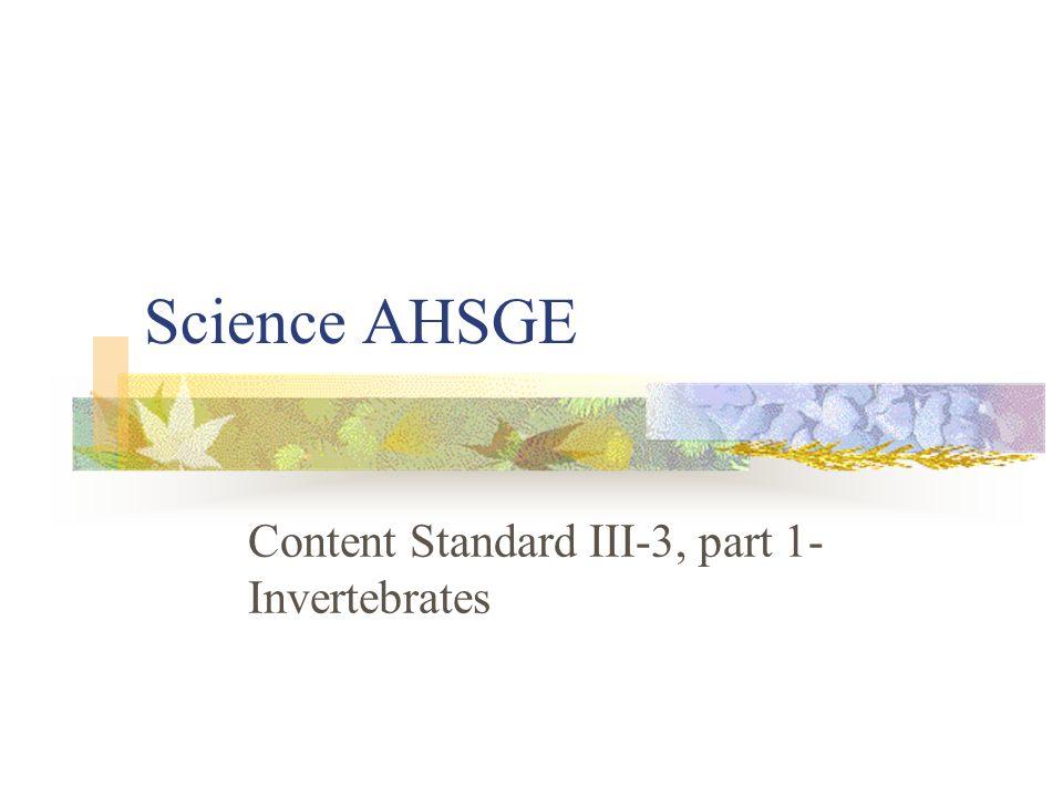 Content Standard III-3, part 1- Invertebrates