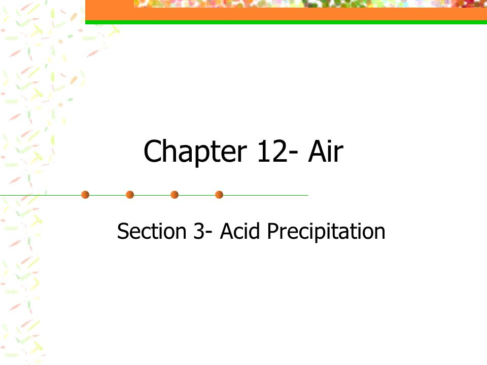 Section 3- Acid Precipitation
