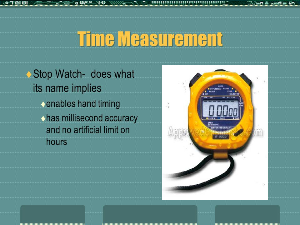 Time Measurement Stop Watch- does what its name implies