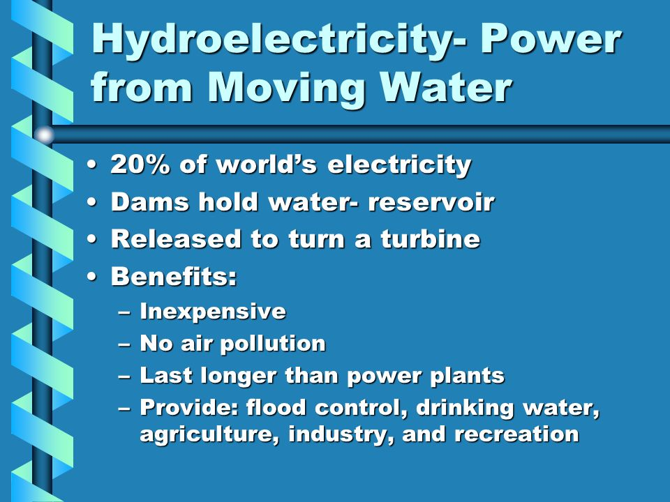 Hydroelectricity- Power from Moving Water