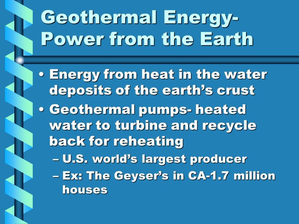 Geothermal Energy- Power from the Earth
