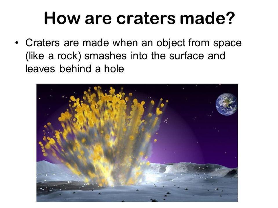 How are craters made.