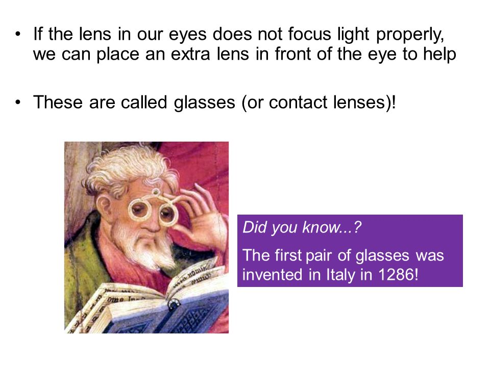 These are called glasses (or contact lenses)!