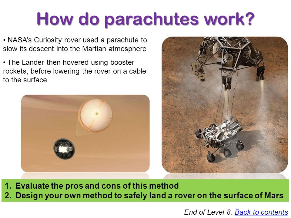 How do parachutes work Evaluate the pros and cons of this method