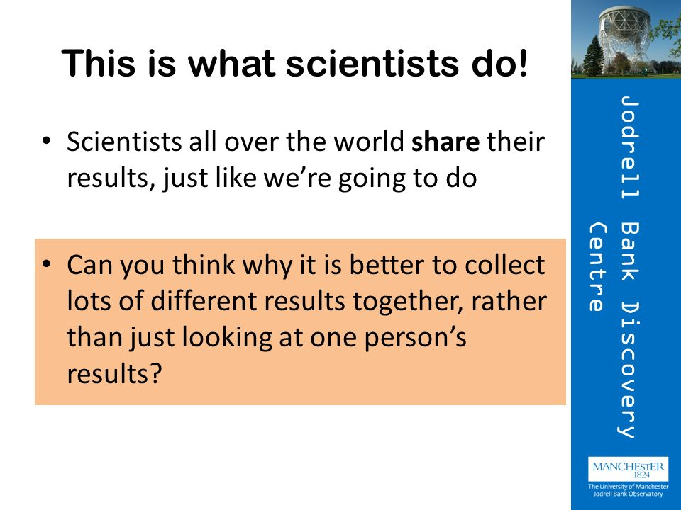 This is what scientists do!