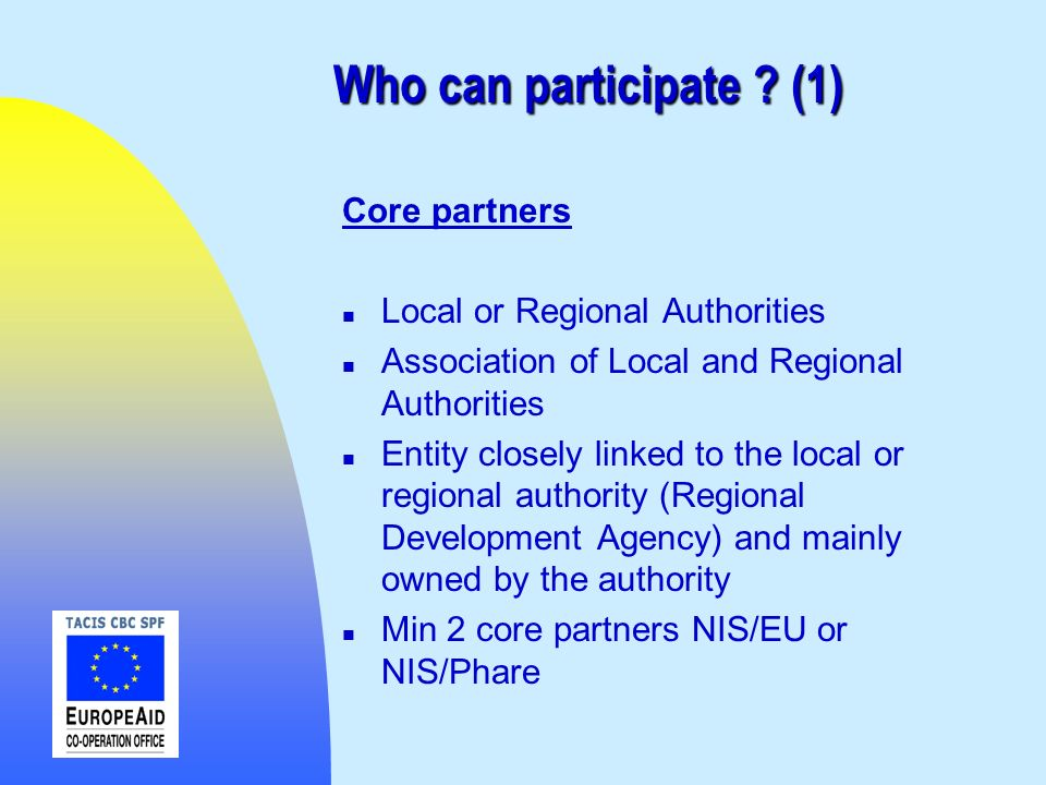 Who can participate (1) Core partners Local or Regional Authorities