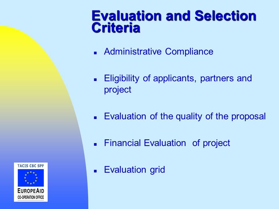 Evaluation and Selection Criteria