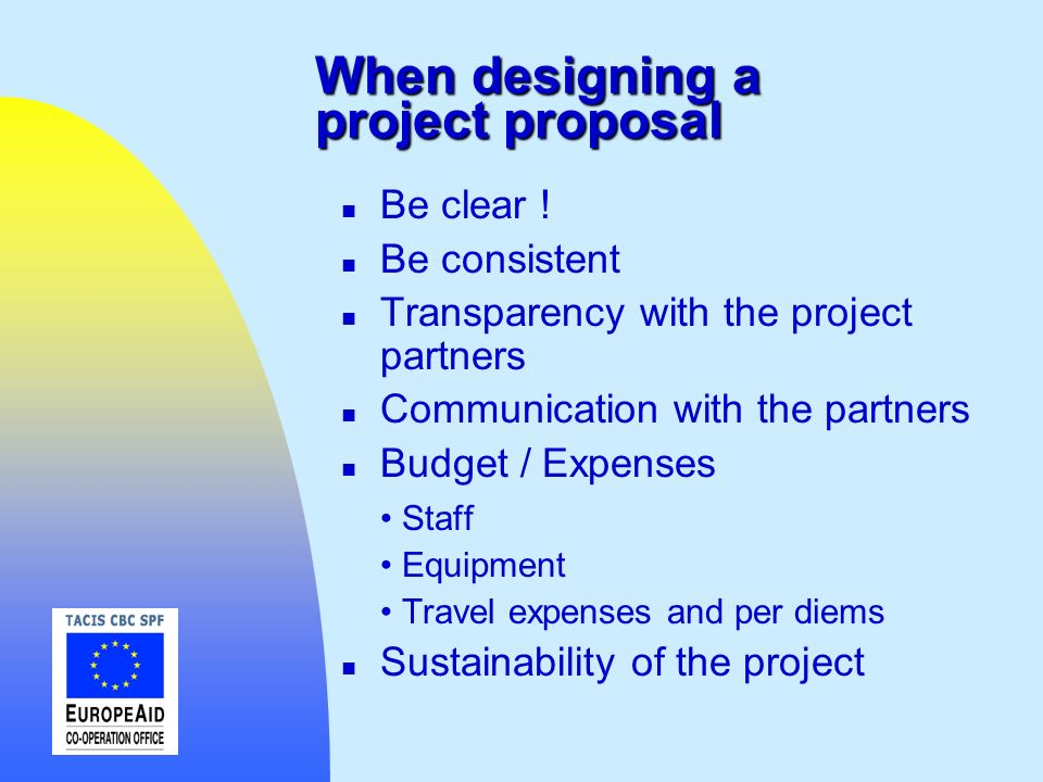 When designing a project proposal