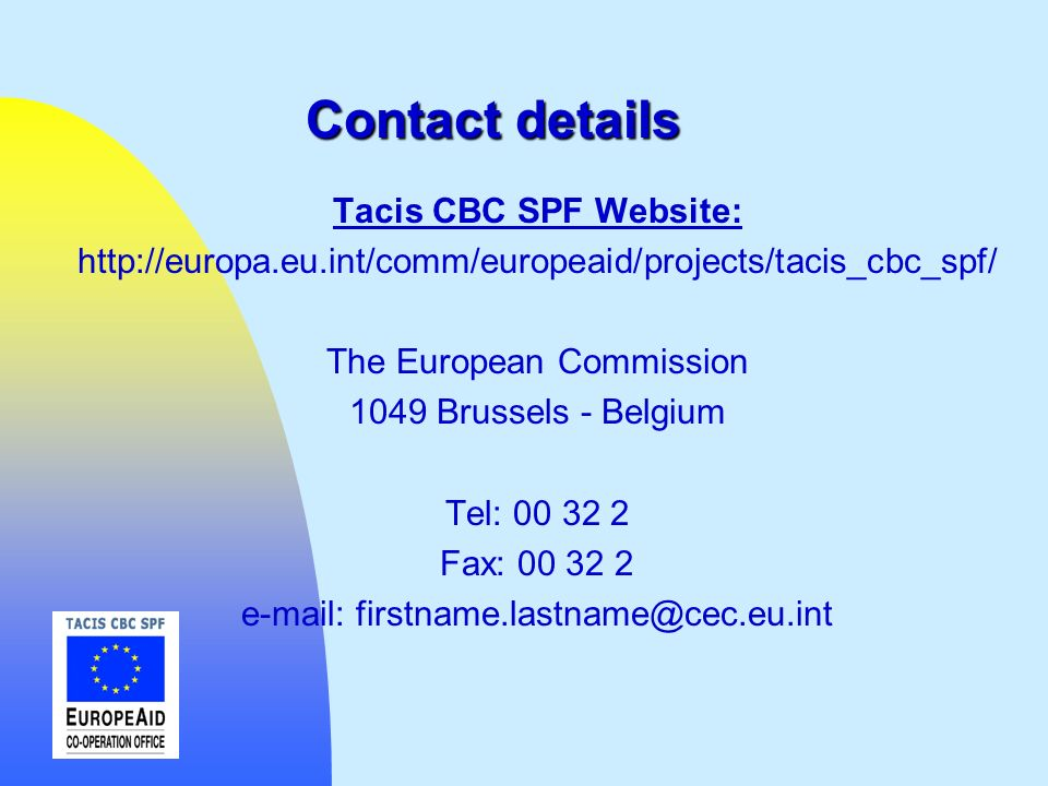 Contact details Tacis CBC SPF Website: