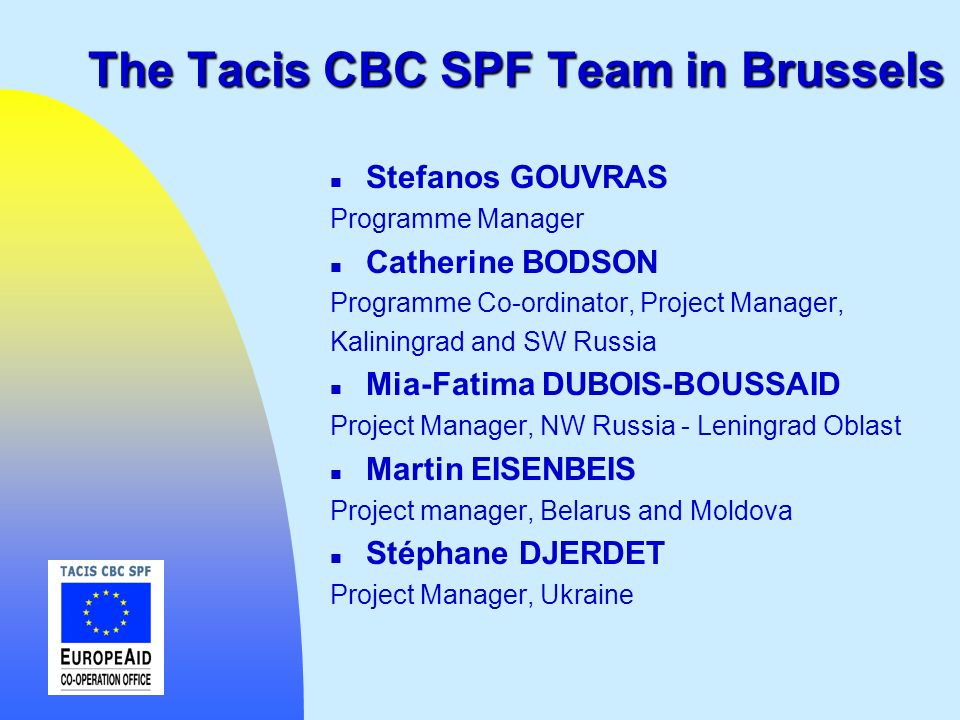The Tacis CBC SPF Team in Brussels