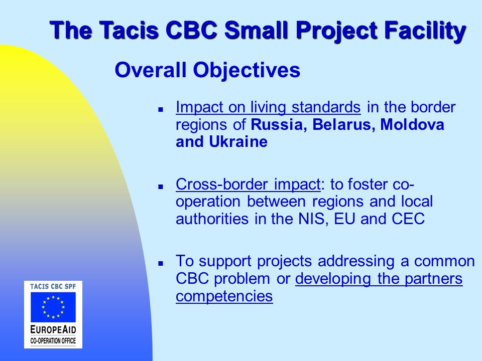 The Tacis CBC Small Project Facility