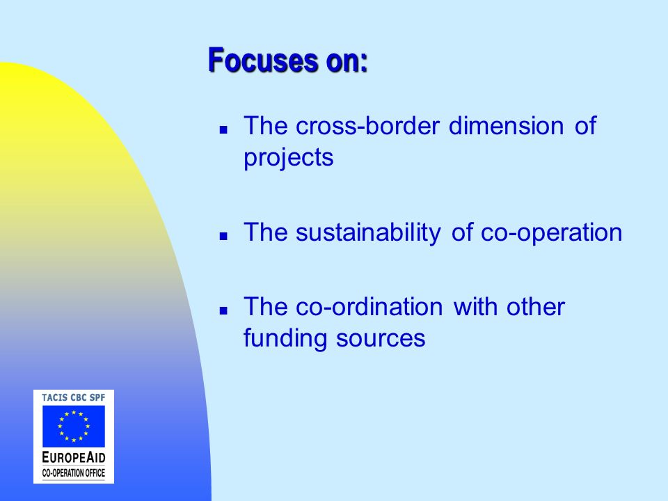 Focuses on: The cross-border dimension of projects