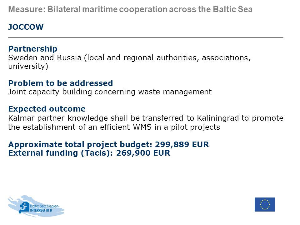 BSR INTERREG III B Joint Secretariat, E-mail: info@bsrinterreg.net