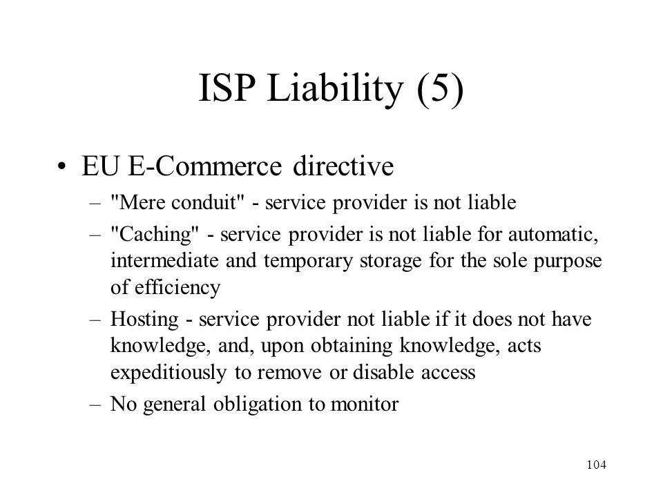 ISP Liability (5) EU E-Commerce directive