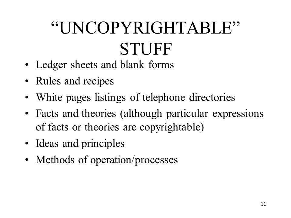 UNCOPYRIGHTABLE STUFF