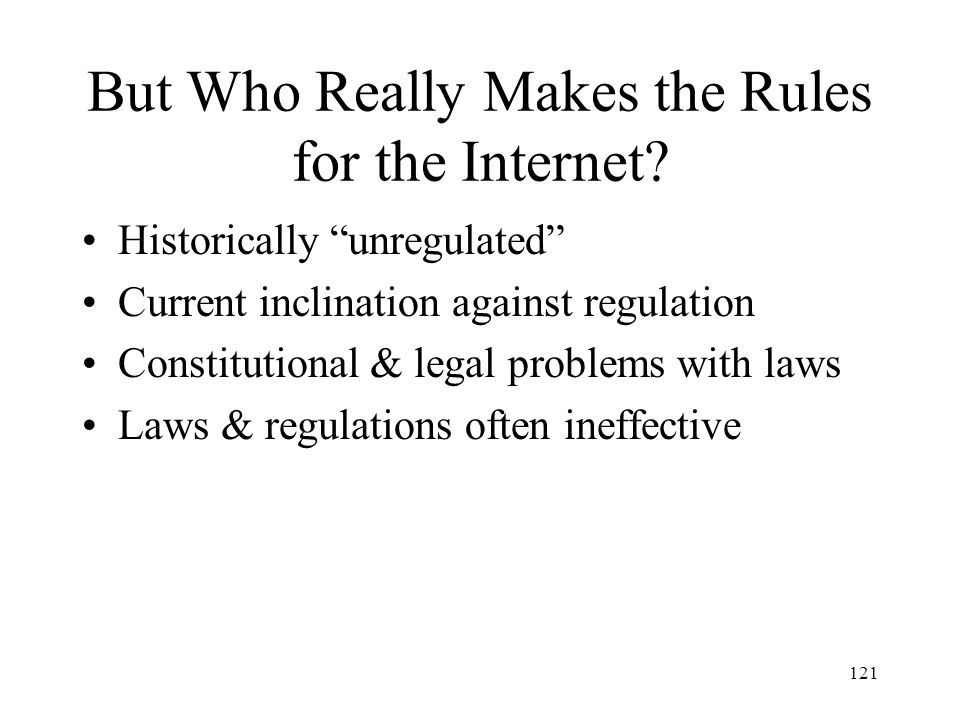 But Who Really Makes the Rules for the Internet