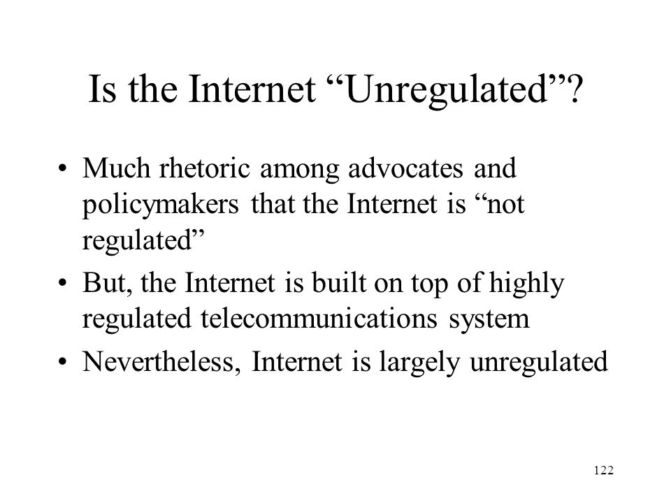 Is the Internet Unregulated