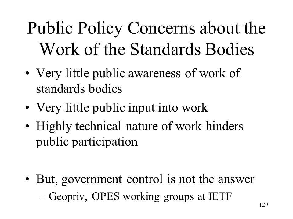 Public Policy Concerns about the Work of the Standards Bodies