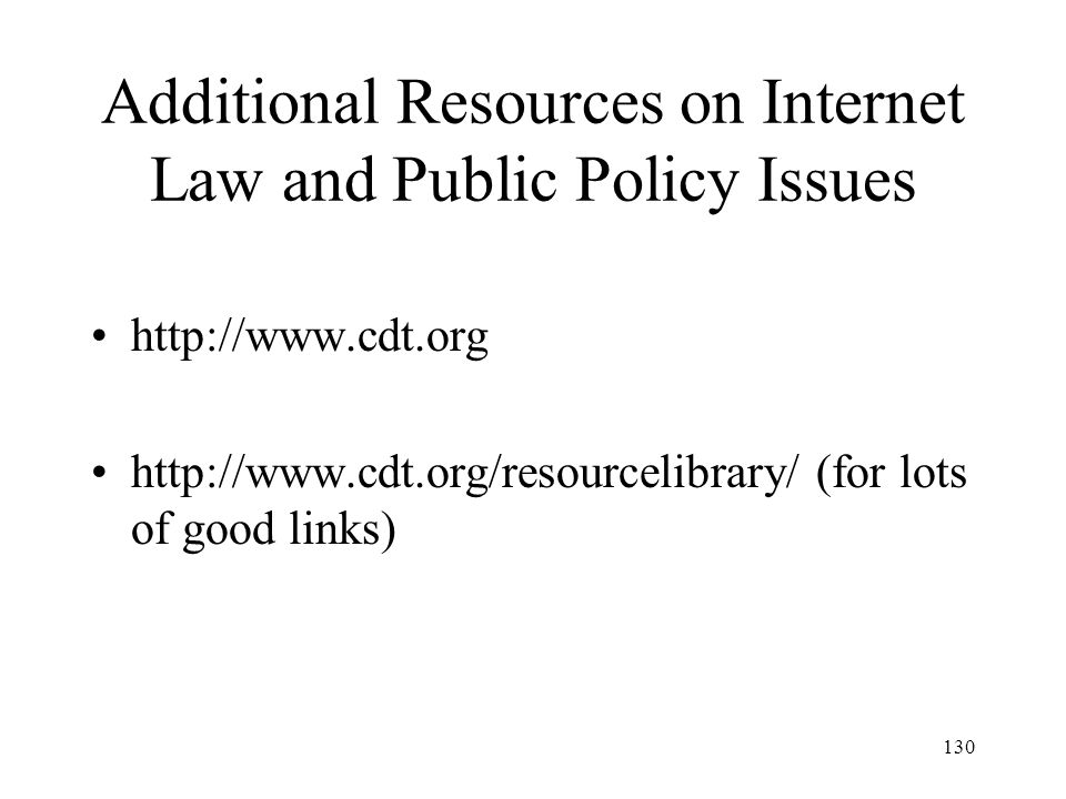 Additional Resources on Internet Law and Public Policy Issues
