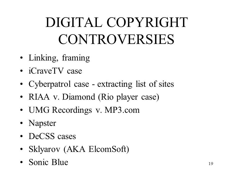 DIGITAL COPYRIGHT CONTROVERSIES
