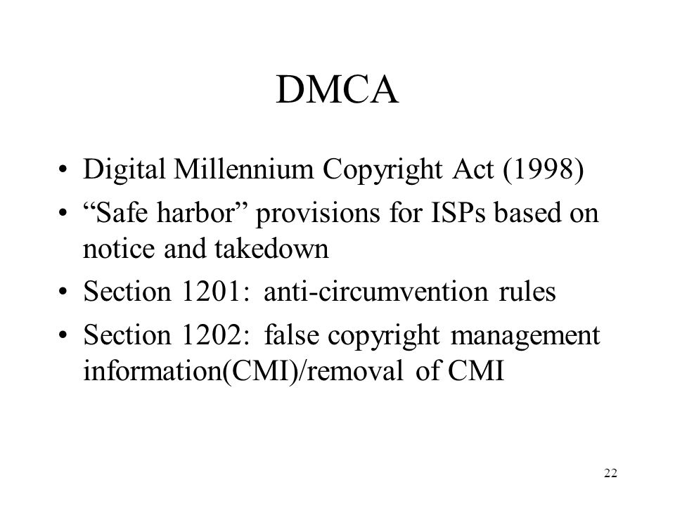 DMCA Digital Millennium Copyright Act (1998)