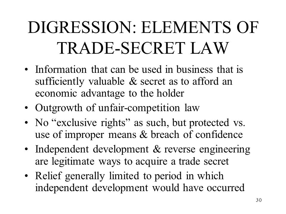 DIGRESSION: ELEMENTS OF TRADE-SECRET LAW