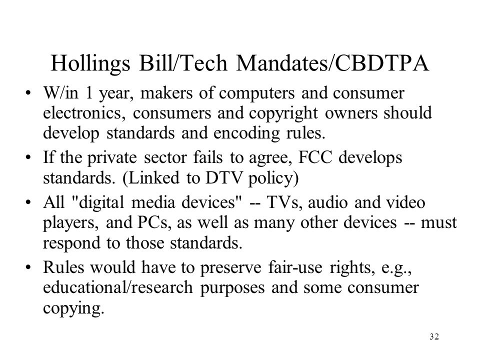 Hollings Bill/Tech Mandates/CBDTPA