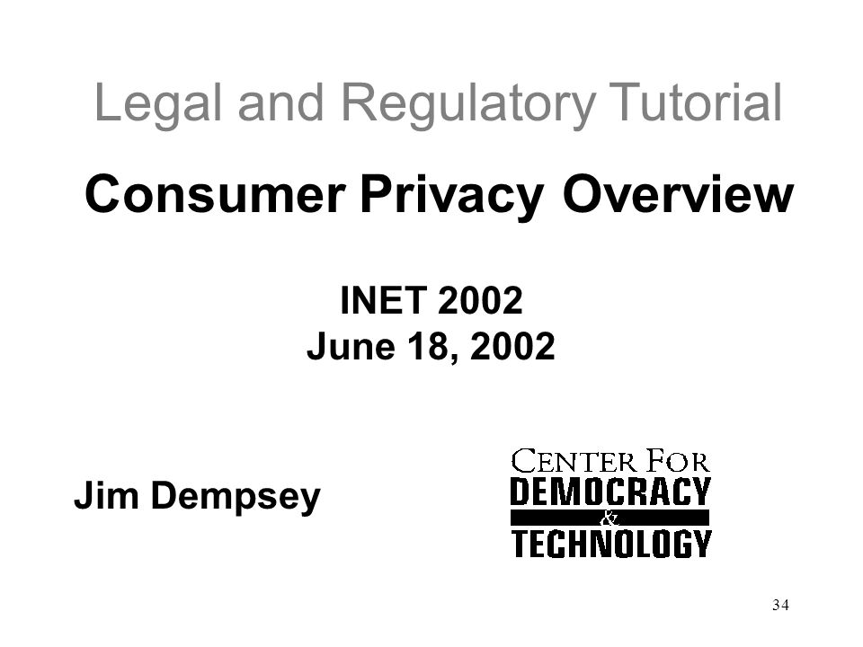 Legal and Regulatory Tutorial Consumer Privacy Overview