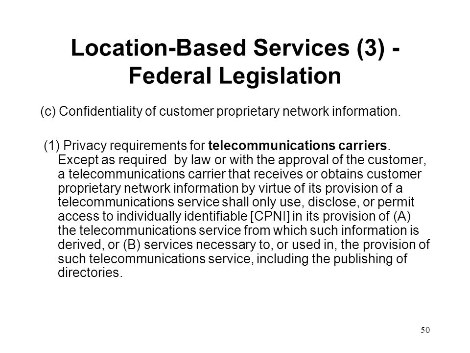 Location-Based Services (3) - Federal Legislation