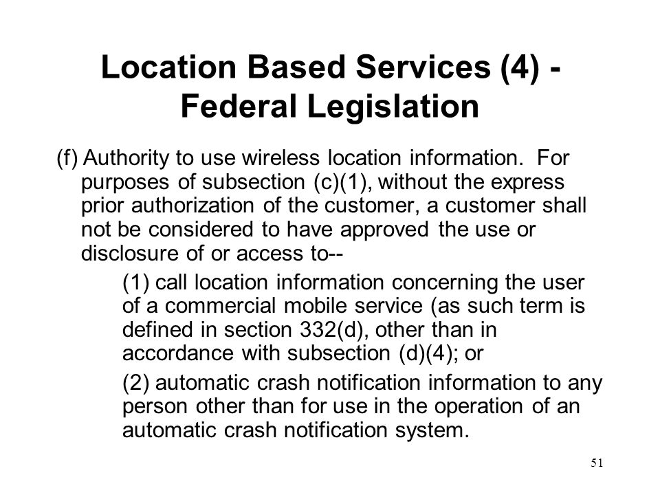Location Based Services (4) - Federal Legislation