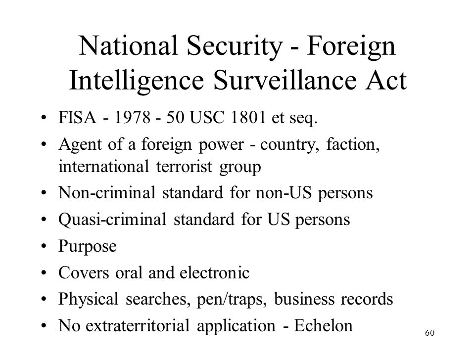 National Security - Foreign Intelligence Surveillance Act