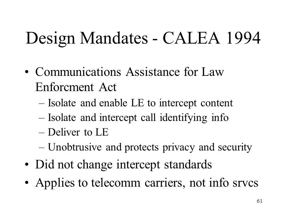 Design Mandates - CALEA 1994