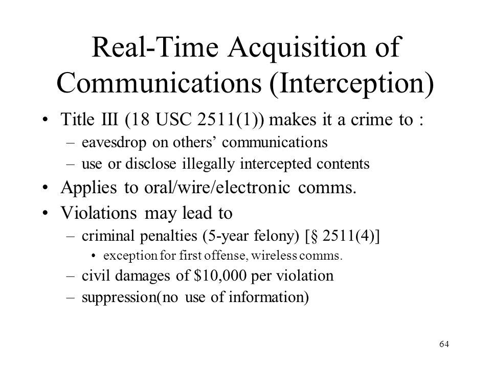 Real-Time Acquisition of Communications (Interception)