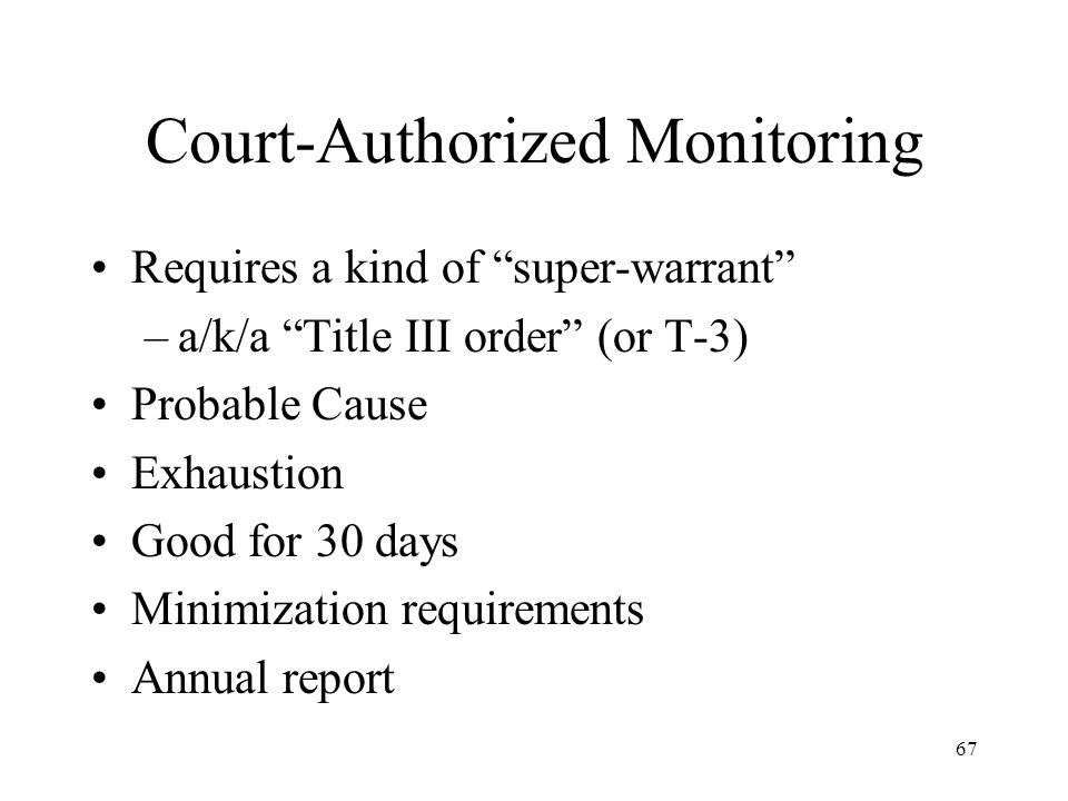 Court-Authorized Monitoring