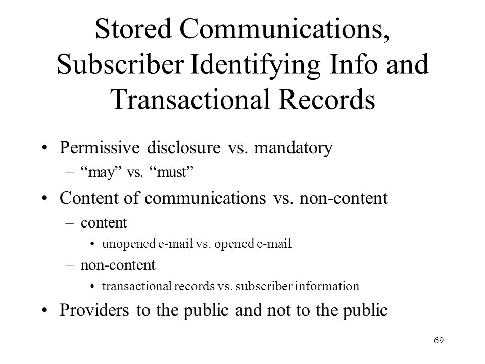 Stored Communications, Subscriber Identifying Info and Transactional Records