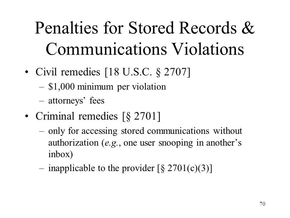 Penalties for Stored Records & Communications Violations